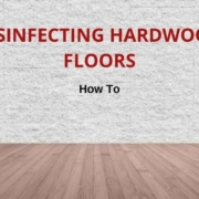 disinfect hardwood floors