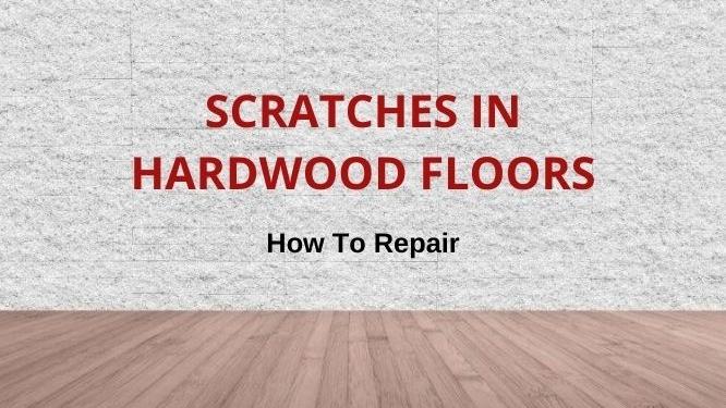 repair scratches in wood floors