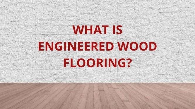 what is engineered wood flooriing