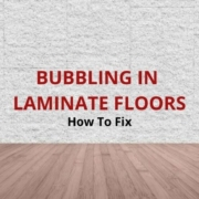 how to fix laminate floor bubbling